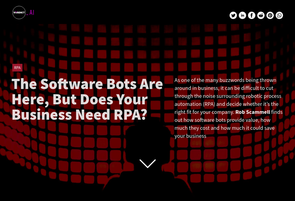 The Software Bots are Here, But Does Your Business Need RPA